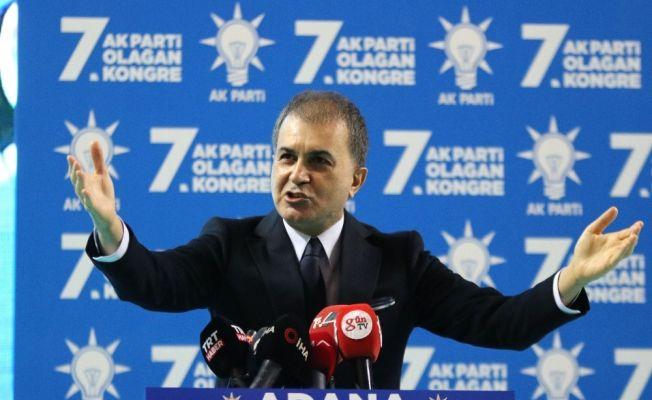 """AK Parti Sözcüsü Çelik: """"Baskılarınıza boyun eğmeyip, size geçit vermeyeceğiz"""""""