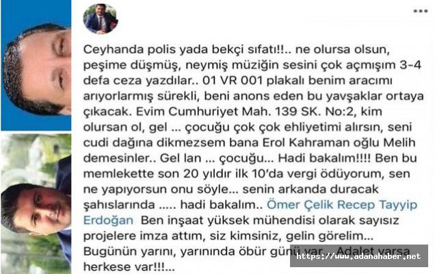C.Başkanı  Erdoğan ve Ömer Çelik'e küfreden Ceyhanlı iş adamı gözaltında